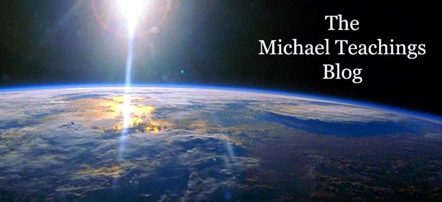 Michael Teachings Blog